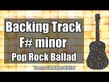 Embedded thumbnail for F# minor Backing Track - F#m - F sharp - Sad Slow Pop Rock Power Ballad Guitar Jam Backtrack