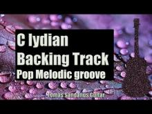 Embedded thumbnail for C lydian Backing Track | Melodic Pop Rock Groove Guitar Backtrack | Chords | Scale | BPM