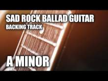 Embedded thumbnail for Sad Rock Ballad Guitar Backing Track In A Minor