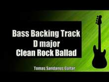Embedded thumbnail for Bass Backing Track D major - Clean Rock Ballad - NO BASS