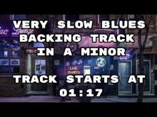 Embedded thumbnail for Very Slow Blues Backing Track in A minor