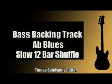 Embedded thumbnail for Bass Backing Track | Ab Blues | Slow 12 bar Shuffle | NO BASS | Chords | Scale | BPM