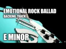 Embedded thumbnail for Emotional Rock Ballad Guitar Backing Track In E Minor