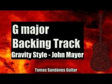 Embedded thumbnail for Gravity Style Backing Track in G major - John Mayer Ballad Guitar Backtrack - Chords - Scale - BPM