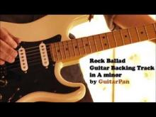 Embedded thumbnail for Rock Ballad Guitar Backing Track in A Minor