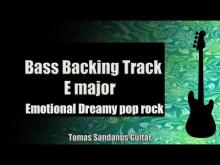 Embedded thumbnail for Bass Backing Track E major - Emotional Dreamy Pop Rock - NO BASS - Chords - Scale - BPM