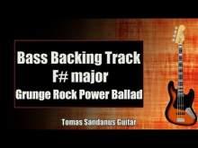 Embedded thumbnail for Bass Backing Track F# major - F sharp - Grunge Rock Power Ballad - NO BASS
