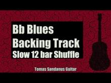 Embedded thumbnail for Blues Backing Track in Bb - Slow 12 bar Shuffle Guitar Backtrack - Chords - Scale - BPM