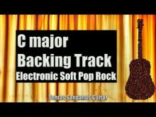 Embedded thumbnail for C major Backing Track - Electronic Soft Pop Rock Guitar Backtrack - Chords - Scale - BPM