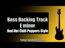 Embedded thumbnail for Bass Backing Track Jam in E Minor | John Frusciante Red Hot Chili Peppers Bedroom Lick Style