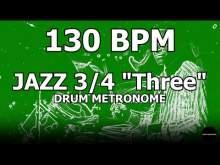 "Embedded thumbnail for Jazz 3/4 ""Three"" | Drum Metronome Loop | 130 BPM"