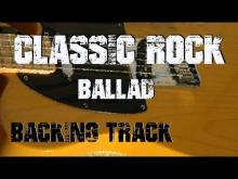Embedded thumbnail for Classic Rock Backing Track - Ballad 80's Style
