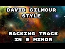 Embedded thumbnail for David Gilmour Style Backing Track in E Minor