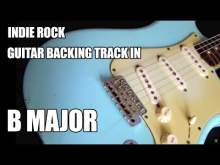 Embedded thumbnail for Indie Rock Guitar Backing Track In B Major / F# Mixolydian