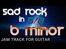 Embedded thumbnail for 5/8 Time Sad Rock Backing Track For Guitar in B Minor (Bm)