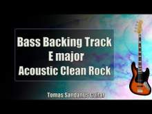 Embedded thumbnail for Bass Backing Track E major - Acoustic Clean Rock - NO BASS