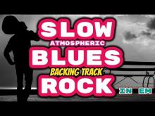 Embedded thumbnail for Slow Blues Rock Atmospheric Backing Track in Em