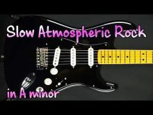 Embedded thumbnail for Slow Atmospheric Rock Backing Track
