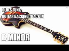 Embedded thumbnail for Blues Funk Guitar Backing Track In B Minor