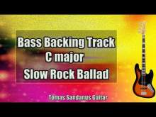 Embedded thumbnail for Bass Backing Track C major - Clean Slow Rock Ballad - NO BASS