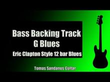 Embedded thumbnail for Bass Backing Track Jam in G | Eric Clapton Style 12 bar Blues Shuffle