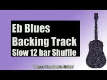 Embedded thumbnail for Blues Backing Track in Eb | E flat | Slow 12 bar Shuffle Guitar Backtrack | Chords | Scale | BPM