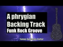 Embedded thumbnail for A phrygian Backing Track | Funk Rock Groove Guitar Backtrack | Chords | Scale | BPM