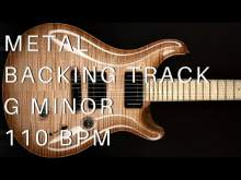 Embedded thumbnail for Metal Guitar Backing Track   G Minor (110 Bpm)