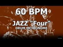 """Embedded thumbnail for Jazz """"Four""""   Drum Metronome Loop   60 BPM"""