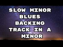 Embedded thumbnail for Slow Blues Backing Track