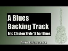Embedded thumbnail for Backing Track Eric Clapton Style A Blues 12 Bar Shuffle with Chords and A Blues Scale