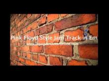 Embedded thumbnail for Pink Floyd Style backing track in Em