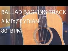 Embedded thumbnail for Ballad Guitar Backing Track | A Mixolydian (80 Bpm)