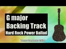 Embedded thumbnail for G major Backing Track - Slow Hard Rock Power Ballad Guitar Jam Backtrack