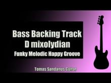 Embedded thumbnail for Bass Backing Track | D mixolydian  | Funk Melodic Happy Groove | NO BASS | Chords | Scale | BPM