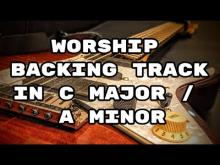Embedded thumbnail for Worship Backing Track in C Major / A Minor