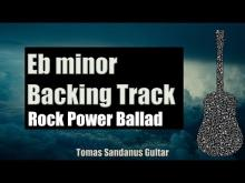 Embedded thumbnail for Eb minor Backing Track - E flat - Sad Rock Power Ballad Guitar Backtrack - Chords - Scale - BPM