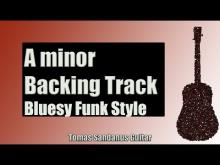 Embedded thumbnail for A minor Backing Track | Bluesy Funk Gipsy  Guitar Backtrack | Chords | Scale | BPM