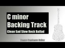 Embedded thumbnail for Backing Track in C Minor Slow Rock Ballad with Chords and C minor Pentatonic Scale
