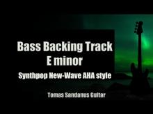 Embedded thumbnail for Bass Backing Track E minor - A-HA Style - New Wave '80s Synthpop - NO BASS - Chords - Scale - BPM