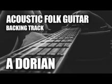 Embedded thumbnail for Acoustic Folk Guitar Backing Track In A Dorian