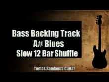 Embedded thumbnail for Bass Backing Track A# Blues - Slow 12 bar Shuffle - NO BASS - Chords - Scale - BPM